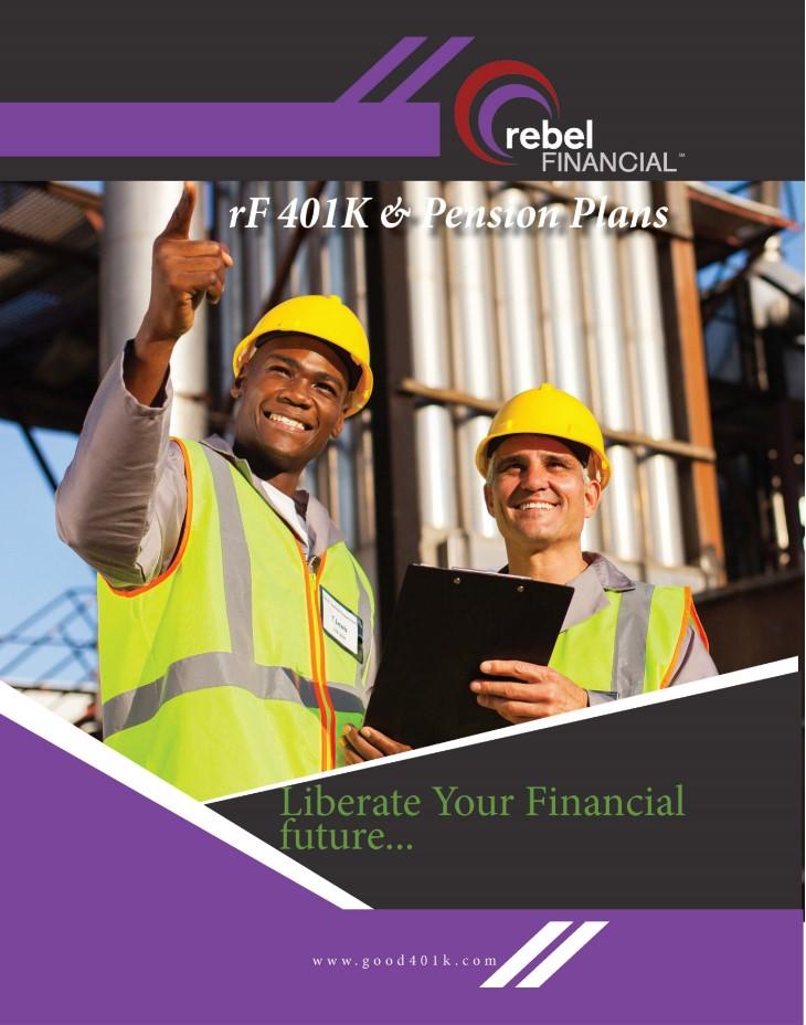rebel financial's good 401k brochure